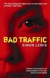 Bad Traffic by Simon Lewis image