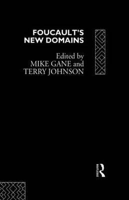 Foucault's New Domains