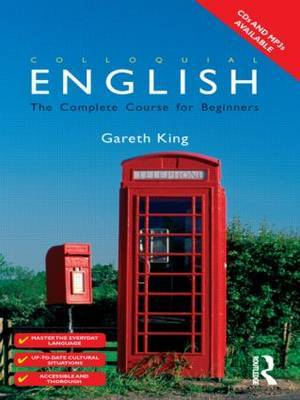 Colloquial English: A Course for Non-Native Speakers by Gareth King image
