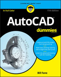 AutoCAD For Dummies by Bill Fane