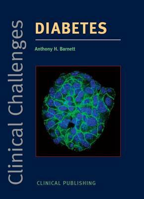 Clinical Challenges in Diabetes by A.H. Barnett image
