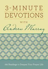 3-Minute Devotions with Andrew Murray by Compiled by Barbour Staff