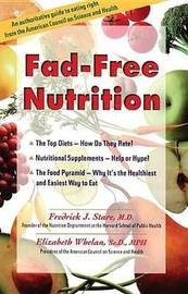 Fad-Free Nutrition by Frederick J. Stare