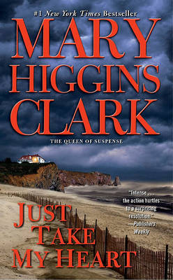 Just Take My Heart by Mary Higgins Clark image