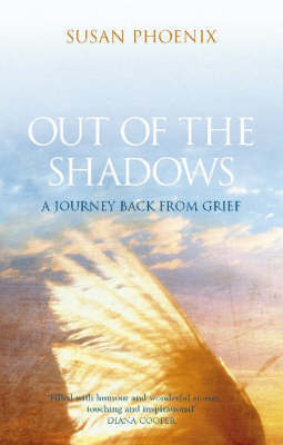 Out of the Shadows by Susan Phoenix
