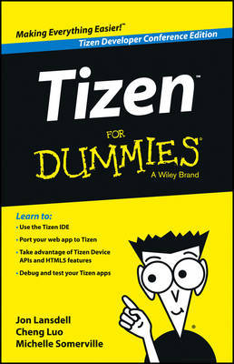 Tizen for Dummies 2E by Jon Lansdell image