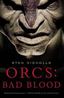 Orcs: Bad Blood by Stan Nicholls image