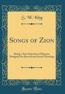 Songs of Zion by S W King image