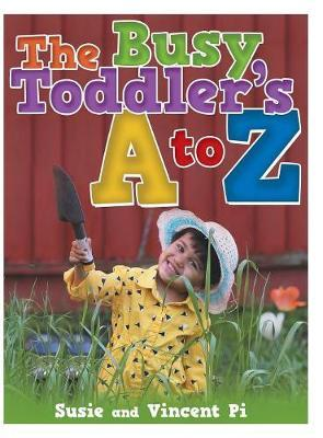 The Busy Toddler's A to Z by Susie Pi image