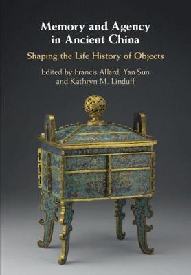Memory and Agency in Ancient China
