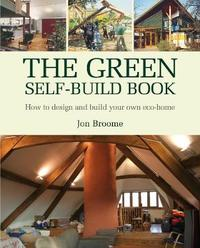 The Green Self-build Book by Jon Broome