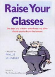 Raise Your Glasses by Phyllis Shindler image