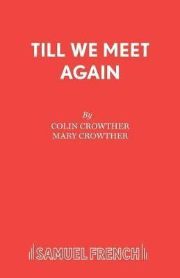 Till We Meet Again by Colin Crowther image