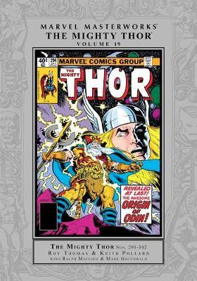 Marvel Masterworks: Thor Vol. 19 by Roy Thomas