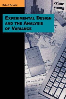 Experimental Design and the Analysis of Variance by Robert K Leik image