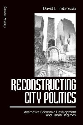 Reconstructing City Politics by David Imbroscio image