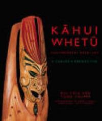 Kahui Whetu: Contemporary Maori Art - A Carver's Perspective by Roi Toia