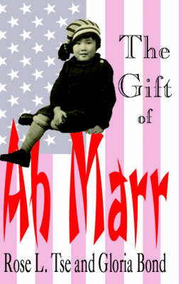 The Gift of Ah Marr by PhD Rose L Tse image
