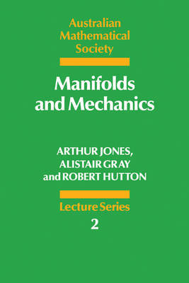 Manifolds and Mechanics by Arthur Jones image