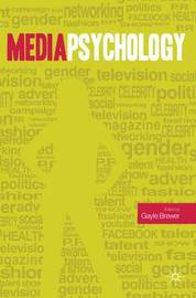 Media Psychology by Gayle Brewer