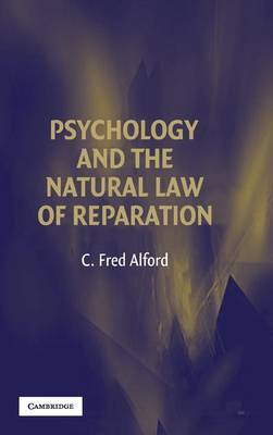 Psychology and the Natural Law of Reparation by C.Fred Alford image