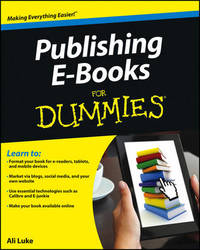 Publishing E-Books For Dummies by Ali Luke