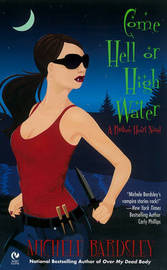Come Hell or High Water by Michele Bardsley image