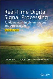 Real-Time Digital Signal Processing by Sen M Kuo