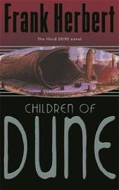 The Children of Dune: The Third Dune Novel by Frank Herbert