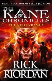 The Red Pyramid (Kane Chronicles #1) by Rick Riordan