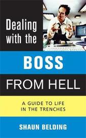 Dealing with the Boss from Hell by Shaun Belding image