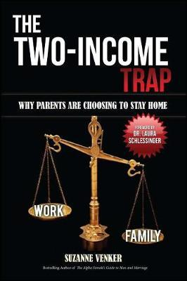 The Two-Income Trap by Suzanne Venker image