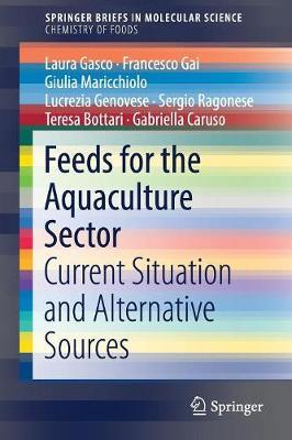 Feeds for the Aquaculture Sector by Laura Gasco