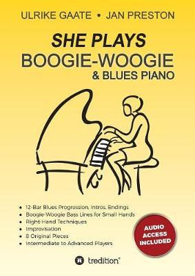 She Plays Boogie-Woogie & Blues Piano by Ulrike Gaate image