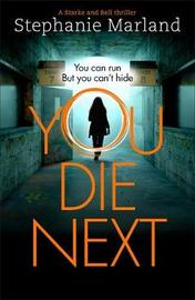 You Die Next by Stephanie Marland image