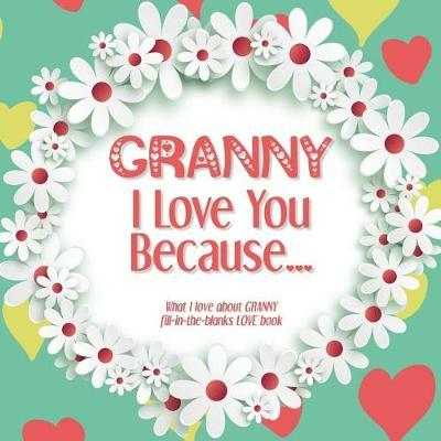 Granny, I Love You Because by Heart and Soul