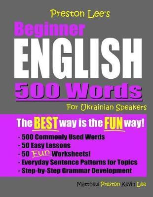 Preston Lee's Beginner English 500 Words For Ukrainian Speakers by Matthew Preston