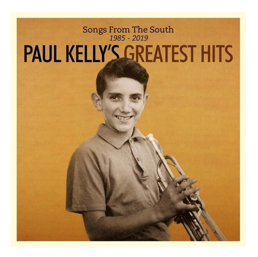 Songs From The South Greatest Hits by Paul Kelly image