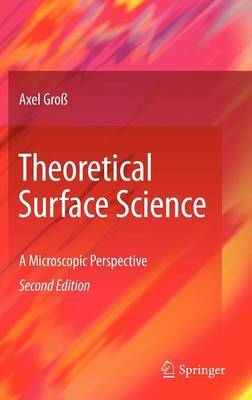 Theoretical Surface Science by Axel Gross