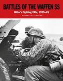 Battles of the Waffen-SS by Gordon Williamson