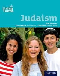 Living Faiths Judaism Student Book by Sue Schraer