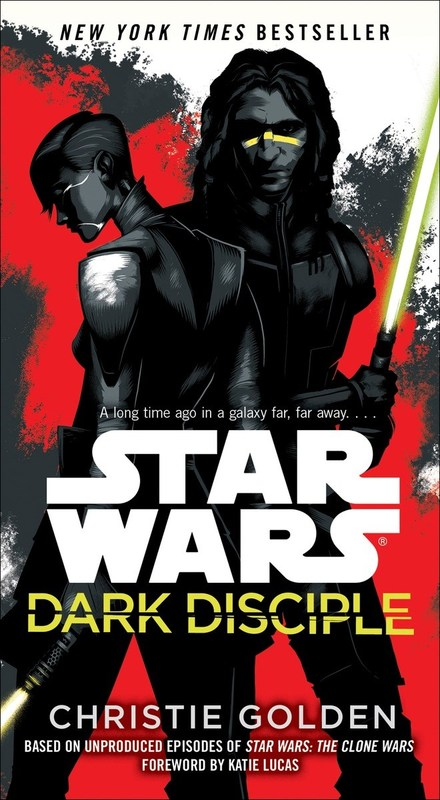 Star Wars: Dark Disciple by Christie Golden