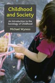 Childhood and Society by Michael Wyness image