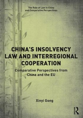 China's Insolvency Law and Interregional Cooperation by Xinyi Gong