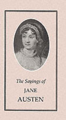 The Sayings of Jane Austen by Jane Austen image
