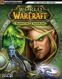 World of Warcraft Burning Crusade: Official Strategy Guide for Paperback by BradyGames image