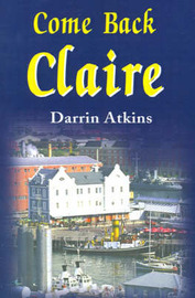 Come Back Claire by Darrin Atkins image