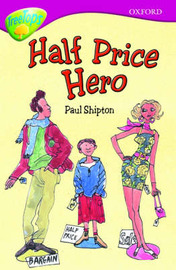 Oxford Reading Tree: Level 10B: Treetops: Half Price Hero by Paul Shipton image