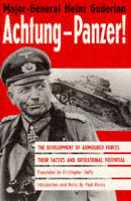 panzer leader by heinz guderian essay It reveals, for example, that liddell hart connived at the planting of an endorsement of his own work in the english-language version of panzer leader, the autobiography of heinz guderian.