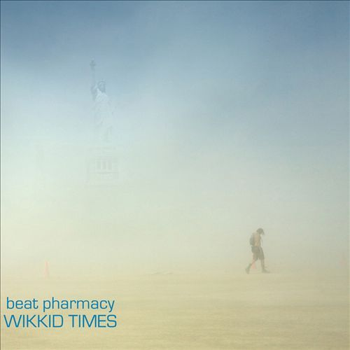 Wikkid Times by Beat Pharmacy